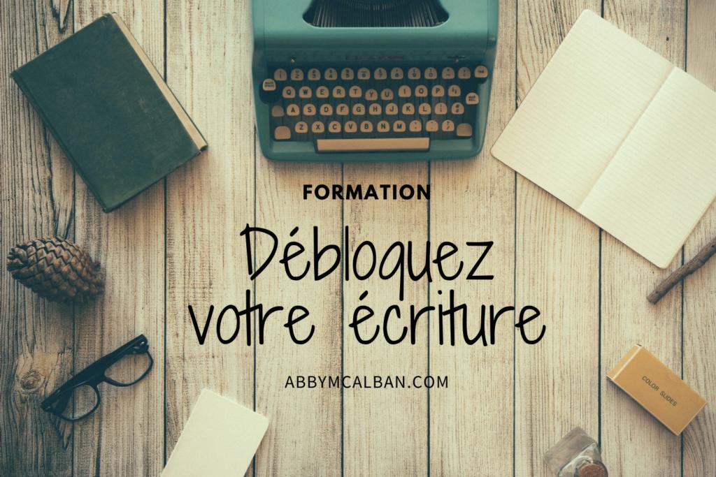 Formation Débloquez votre écriture
