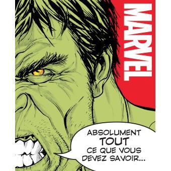 Absolument tout ce que vous devez savoir sur Marvel